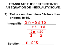4 translate the sentence into an equation or inequality solve