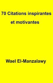 70 Citations Inspirantes Et Motivantes Ebook