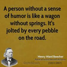 Sense Of Humor Quotes Amazing Henry Ward Beecher Humor Quotes QuoteHD