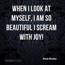 So Beautiful Quotes Best of Maria Montez Quotes QuoteHD