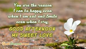 Good Afternoon Love Quotes Custom Good Afternoon Love Quotes Unique Sweet Good Afternoon Quotes For