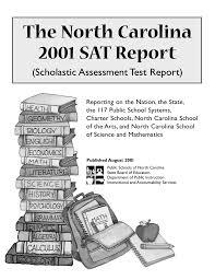 The North Carolina 2001 Sat Report Scholastic Assessment
