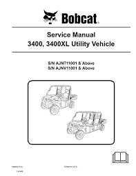 bobcat 3400 3400xl utv service repair manual pdf s n ajnt ajnv bobcat 3400 3400xl utv service repair manual pdf s n ajnt ajnv