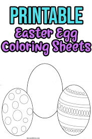 Probably bunny coloring sheets, easter egg coloring sheets, lilies to color and other images of spring coloring sheets. Printable Easter Egg Coloring Pages For Kids