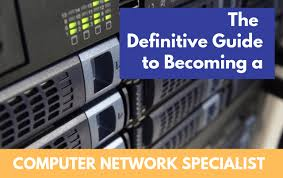 How To Become A Computer Network Specialist With Interviews