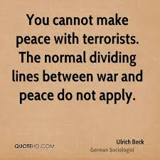 War And Peace Quotes Delectable Ulrich Beck Peace Quotes QuoteHD