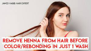 how to remove henna from hair you