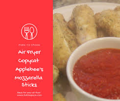 Applebee S Calories Chart Air Fryer Air Fried Applebees Copycat Mozzarella Sticks