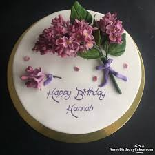 Happy Birthday Hannah Video And Images Cake Cake Name Happy