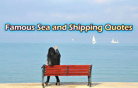 Shipping Quotes Amazing Famous Sea And Shipping Quotes Did You Know Boats