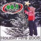 Holiday Hits 2005 Vol. 5: 96.1 WSRS [Barnes & Noble Exclusive]