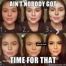 too much makeup memes