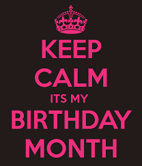 Birthday Greetings Download Free Classy Birthday Months Photos KEEP CALM ITS MY BIRTHDAY MONTH KEEP CALM