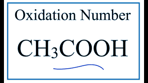 ch3co2h how to find the oxidation number for c in ch3cooh acetic acid