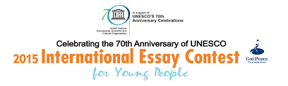 goi peace foundation unesco international essay contest for  2015 goi peace foundation unesco international essay contest for young people opportunities for africans