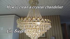 easy way to clean a crystal chandelier lilo siegel you best way to