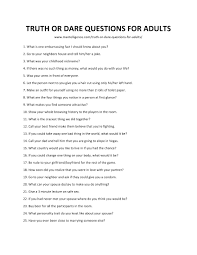 Truth Or Dares 109 Truth Or Dare Questions For Adults Fun And Unexpected Questions