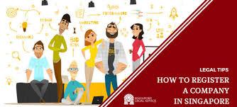 How To Register A Company How To Register A Company In Singapore