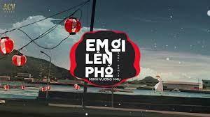 Em Ơi Lên Phố (Andy Remix) - Minh Vương M4U| Nhạc Trẻ Remix TikTok Gây  Nghiện Hay Nhất Hiện Nay - YouTube