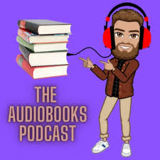 The Audiobooks Podcast