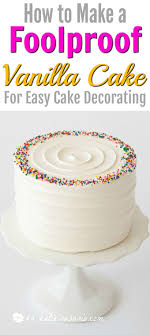 The Best Foolproof Vanilla Cake Recipe Xo Katie Rosario Cake