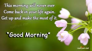 Good Morning Wishes Quotes Best of This Morning Will Never Ever Good Morning Wishes Quotes Images