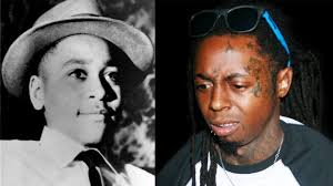 lil wayne emmett till and the long shadow of the civil rights  emmett till lil wayne