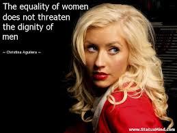 The Equality Of Women Does Not Threaten The StatusMind Interesting Best Quotes About Dignity