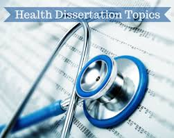 analyzing health topics outside the box  by the times students are in doctoral programs in health care they have moved into very specialized areas and health dissertation topics will become
