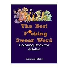 The Best Fcking Swear Word Coloring Book For Adults Buy Online