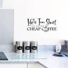 ... Lifes Too Short To Drink Cheap Coffee Wall Art Decal White Wall Tea  Coffee Sugar Aluminium ...