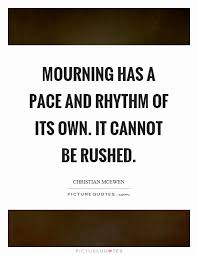 Mourning Quotes Quotes About Mourning Charming Mourning Quotes Mourning Sayings 28
