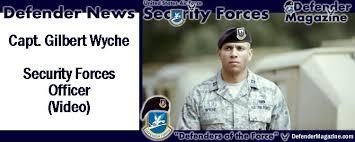 Gilbert Wyche Usaf Security Forces Officer Video Usaf Defender