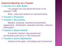 professional ethics for teachers  3 <ul><li>essential qualities of a teacher