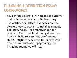 a mode they include three basic parts the term it s you can use several other modes or patterns of development in your definition essay