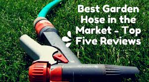 best garden hose in the market top five reviews