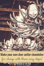 love the rustic decor look a diy deer antler chandelier is the perfect accent piece