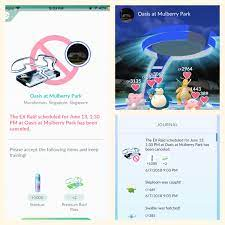 Singapore: EX Raid cancelled for no apparent reason. Gym is still around in  a legitimate park without any change in name or position. : TheSilphRoad