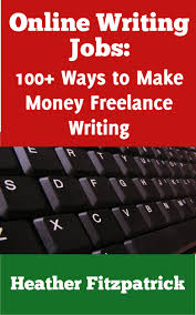 cheap article writing jobs article writing jobs deals on get quotations middot online writing jobs 100 ways to make money lance writing