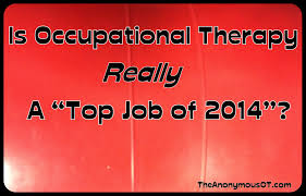 the anonymous ot unfiltered opinions from a pediatric occupational therapy top job 2014