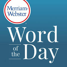 Merriam Webster S Word Of The Day By Merriam Webster On Apple Podcasts