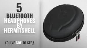 Top 5 Hermitshell Bluetooth Headphones [2018]: <b>Hard EVA Travel</b> ...