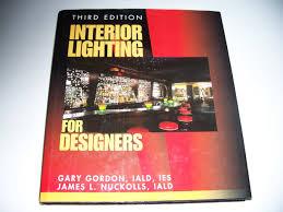interior lighting for designers. Get Quotations · Interior Lighting For Designers - Third Edition E