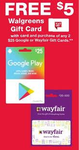 Walgreens Buy 2x 25 Google Play Or Wayfair Gift Cards