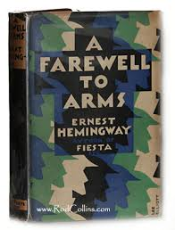 ernest hemingway s a farewell to arms book review opinion  a first edition of a farewell to arms by ernest hemingway critique review literary criticism