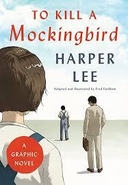 EPub] To Kill a Mockingbird, A Graphic Novel, By: To Kill a Mockingbird, A  Graphic Novel