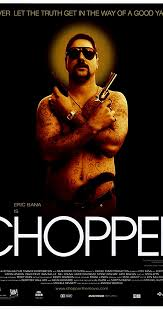<b>Chopper</b> (2000) - IMDb