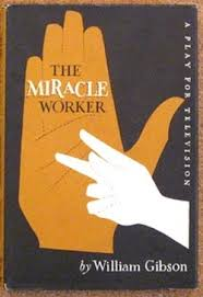 unit the miracle worker ggca english how does the past affect our present and future • how does the use of flashback heighten conflict