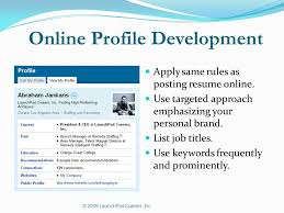 resume writing presented by konnect  manpower  overview    online profile development apply same rules as posting resume online  use targeted approach emphasizing your