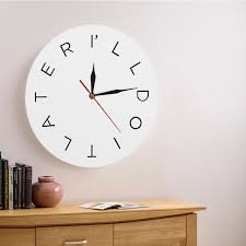 1Piece I Will Do It Later Wall Clock Bedroom Round Iconic Wall Art Moods  Clock Best